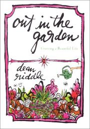 OUT IN THE GARDEN by Dean Riddle