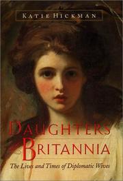 DAUGHTERS OF BRITANNIA by Katie Hickman