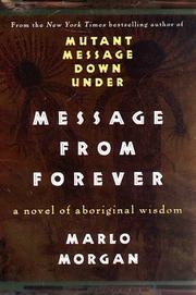 MESSAGE FROM FOREVER by Marlo Morgan