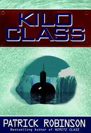KILO CLASS by Patrick Robinson