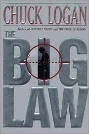 THE BIG LAW by Chuck Logan