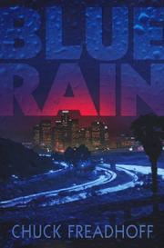BLUE RAIN by Chuck Freadhoff