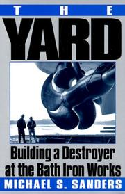 THE YARD by Michael S. Sanders
