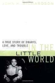 IN THE LITTLE WORLD by John H. Richardson