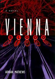VIENNA BLOOD by Adrian Mathews