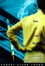 ONE OF THE GUYS by Robert Clark Young