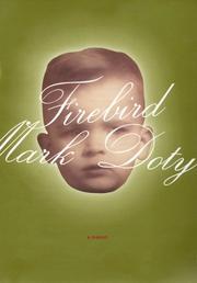 FIREBIRD by Mark Doty