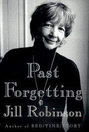 PAST FORGETTING by Jill Robinson