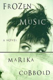 FROZEN MUSIC by Marika Cobbold