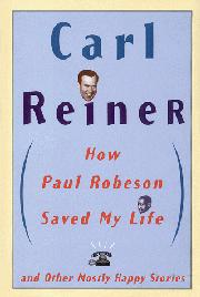 Cover art for ``HOW PAUL ROBESON SAVED MY LIFE''