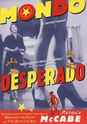 MONDO DESPERADO by Patrick McCabe
