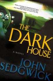 THE DARK HOUSE by John Sedgwick