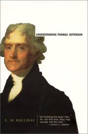 UNDERSTANDING THOMAS JEFFERSON by E.M. Halliday