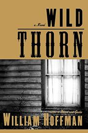 WILD THORN by William Hoffman