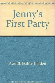 JENNY'S FIRST PARTY by Esther Averill