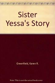 SISTER YESSA'S STORY by Karen Greenfield