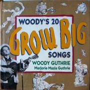 Book Cover for WOODY'S 20 GROW BIG SONGS