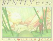 BENTLY AND EGG by William Joyce