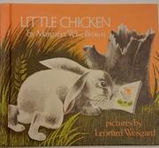 LITTLE CHICKEN by Margaret Wise Brown