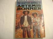 THE RIGHTEOUS REVENGE OF ARTEMIS BONNER by Walter Dean Myers