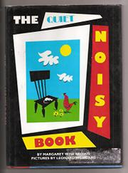 THE QUIET NOISY BOOK by Margaret Wise Brown