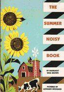 THE SUMMER NOISY BOOK by Margaret Wise Brown