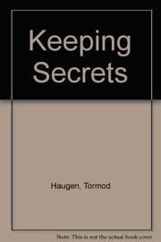 KEEPING SECRETS by Tormod Haugen