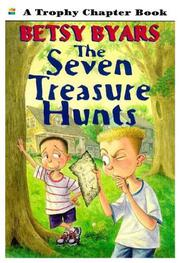 THE SEVEN TREASURE HUNTS by Betsy Byars