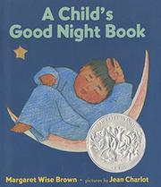 A CHILD'S GOOD NIGHT BOOK by Jean Charlot