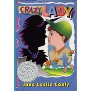 Book Cover for CRAZY LADY!
