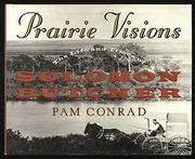 PRAIRIE VISIONS by Pam Conrad