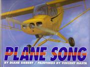 PLANE SONG by Diane Siebert