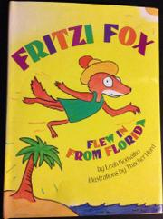 FRITZI FOX FLEW IN FROM FLORIDA by Leah Komaiko