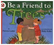 Cover art for BE A FRIEND TO TREES