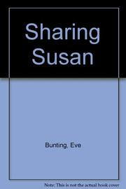 SHARING SUSAN by Eve Bunting