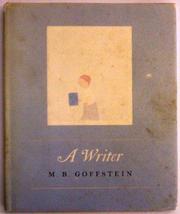 A WRITER by M.B. Goffstein