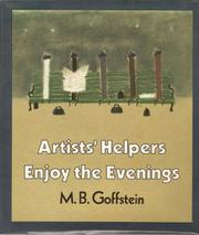ARTISTS' HELPERS ENJOY THE EVENINGS by M.B. Goffstein
