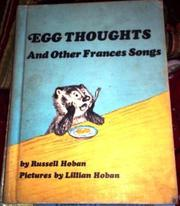 EGG THOUGHTS, AND OTHER FRANCES SONGS by Lillian Hoban