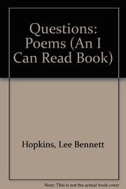 QUESTIONS by Lee Bennett Hopkins