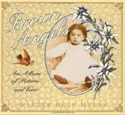 BROWN ANGELS by Walter Dean Myers