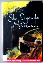 SKY LEGENDS OF VIETNAM by Lynette Dyer Vuong