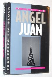 MISSING ANGEL JUAN by Francesca Lia Block