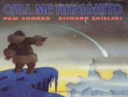 CALL ME AHNIGHITO by Pam Conrad