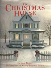 THE CHRISTMAS HOUSE by Ann Turner