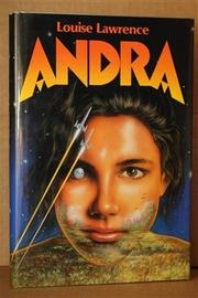 ANDRA by Louise Lawrence