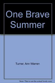 ONE BRAVE SUMMER by Ann Turner