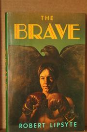 THE BRAVE by Robert Lipsyte