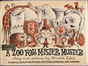 A ZOO FOR MISTER MUSTER by Arnold Lobel
