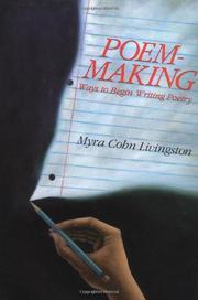 POEM-MAKING by Myra Cohn Livingston