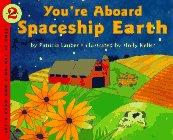 YOU'RE ABOARD SPACESHIP EARTH by Patricia Lauber